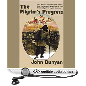 The Pilgrim's Progress (Unabridged)