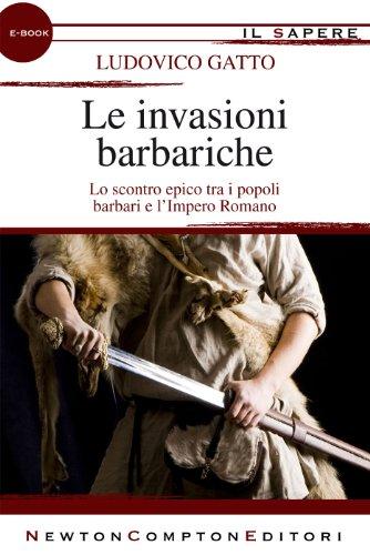 Le invasioni barbariche eNewton Il Sapere PDF