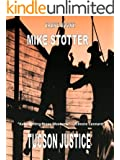 TUCSON JUSTICE (a Brandon and Slate Western)