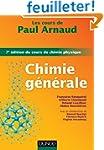Les cours de Paul Arnaud - Chimie g�n...