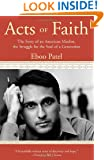 Acts of Faith: The Story of an American Muslim, the Struggle for the Soul of a Generation