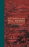 img - for God's Polished Arrow: WC Burns; Revival Preacher book / textbook / text book