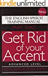 Get Rid of your Accent Part Two, Adva...