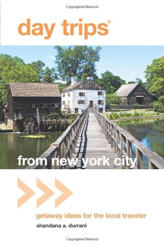 Day Trips® From New York City: Getaway Ideas For The Local Traveler (Day Trips Series) front-940103