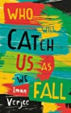 img - for Who Will Catch Us As We Fall book / textbook / text book