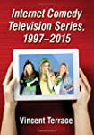 Internet Comedy Television Series, 19...