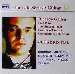 Ricardo Gallen Guitar Recital (1st Prize, 1999 Int'l Francisco Tarrega Competition)
