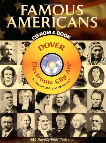 Famous Americans: 450 Portraits from Colonial Times to 1900 (Dover Electronic Clip Art)