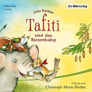 Tafiti und das Riesenbaby (Tafiti 3) Audiobook