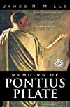 Memoirs of Pontius Pilate: A Novel (Ballantine Reader's Circle)