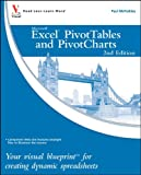 Excel PivotTables and PivotCharts: Your visual blueprint for creating dynamic spreadsheets (0470591617) by McFedries, Paul