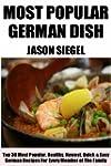 Top Class German Recipes: Top 30 Most...