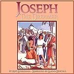 Joseph the Dreamer   Amy Steedman