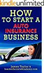 How to Start a Auto Insurance Business