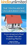 The Truth About Tax Lien Investing