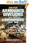 British Armoured Divisions and Their...