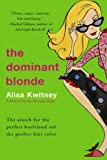 The Dominant Blonde (0060083298) by Kwitney, Alisa