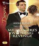 Millionaire's Wedding Revenge (Silhou...