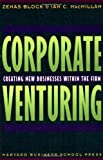 img - for Corporate Venturing book / textbook / text book