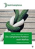 Image de Die Compliance-Funktion nach MaRisk: Ausgestaltung und Umsetzung