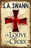 La Louve et la croix par S. Andrew Swann