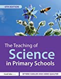 img - for The Teaching of Science in Primary Schools book / textbook / text book