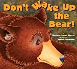 Dont Wake Up the Bear!