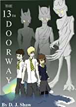 The 13th Doorway Books 1 and 2