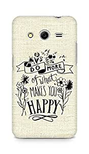 AMEZ do more of what makes you happy Back Cover For Samsung Galaxy Core 2