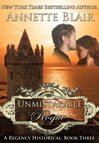 Unmistakable Rogue (The Rogues Club, Book Three) by Annette Blair