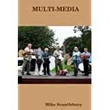 Multi-Mediaby Mike Scantlebury