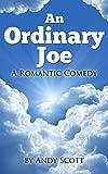 An Ordinary Joe - A Romantic Comedy (English Edition)