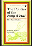 img - for The Politics of the Coup D'Etat: Five Case Studies (New Perspectives in Political Science) book / textbook / text book