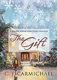 The Gift (Bandit Creek Book 8)