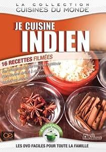 Je cuisine indien - 16 recettes facile a realiser