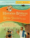 img - for Historias b blicas para ni os biling e / Bible Stories for Kids bilingual (Spanish Edition) book / textbook / text book