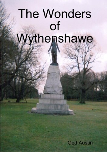 The Wonders of Wythenshawe