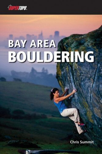 Bay Area Bouldering 1/E (Supertopo)