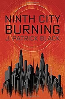 Book Cover: Ninth City Burning