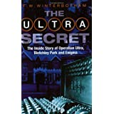 The Ultra Secret: The Inside Story of Operation Ultra, Bletchley Park and Enigmaby Frederick  W....