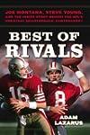Best of Rivals: Joe Montana, Steve Yo...