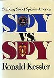 Spy Versus Spy (0715393375) by Kessler, Ronald
