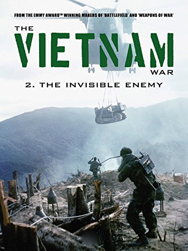 The Vietnam War: The Invisible Enemy