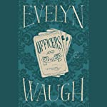 Officers and Gentlemen (       UNABRIDGED) by Evelyn Waugh Narrated by Christian Rodska
