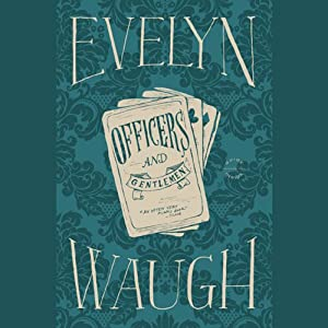 Officers and Gentlemen | [Evelyn Waugh]