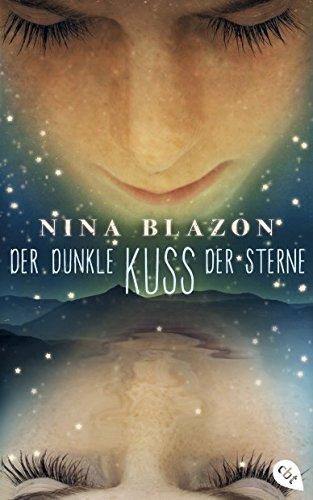http://www.amazon.de/dunkle-Kuss-Sterne-Nina-Blazon/dp/3570161552/ref=sr_1_1?ie=UTF8&qid=1416239798&sr=8-1&keywords=der+dunkle+kuss+der+sterne