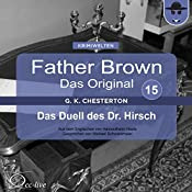 Das Duell des Dr. Hirsch (Father Brown - Das Original 15) | Gilbert Keith Chesterton