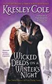 Wicked Deeds on a Winter's Night (Immortals After Dark,  #3)