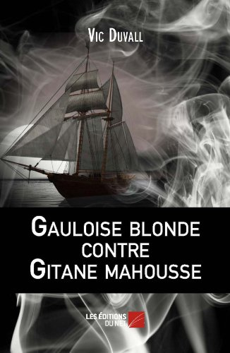 gauloise-blonde-contre-gitane-mahousse-french-edition