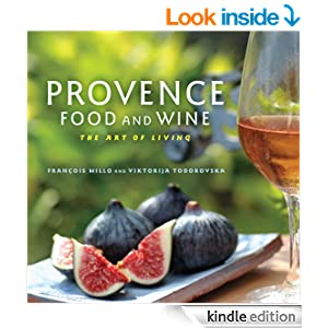 Provence Food and Wine: The Art of Living